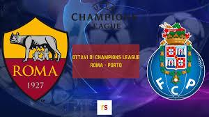 Porto-Roma 3-1: i giallorossi non superano gli ottavi di Champions League 2019